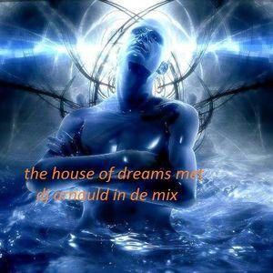 the house of dreams met dj arnauld in de mix
