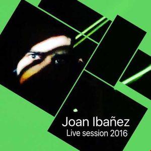 Joan Ibanez Tech live session 2016