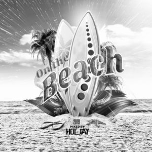 On The Beach 2019 (Night Mix Mixed By D.J. Hot J)