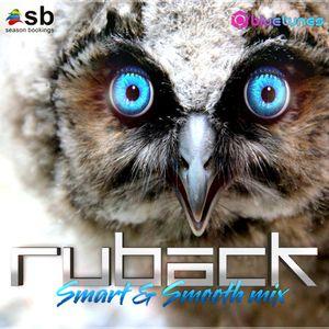 Smart & Smooth Dj Mix - Ruback