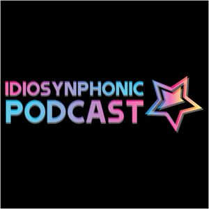 Idiosynphonic Podcast #001