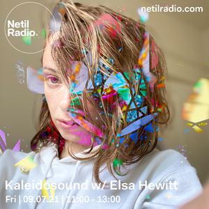 Kaleidosound w/ Elsa Hewitt - 9th July 2021