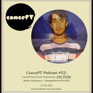 ConcePT Podcast #52 - Jon Pulse