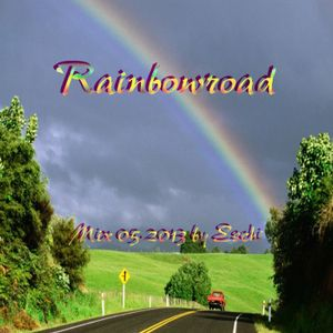 Rainbowroad - Mix 05.2013 by Eschi