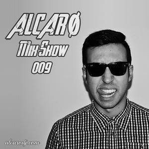 ALCARØ MIX SHOW #009