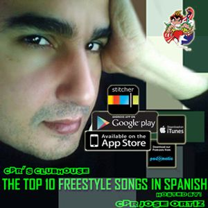 CPR's Clubhouse presents THE TOP 10 FREESTYLE SONGS IN SPANISH