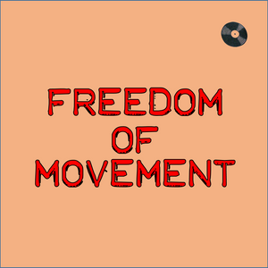 Freedom of movement CD1