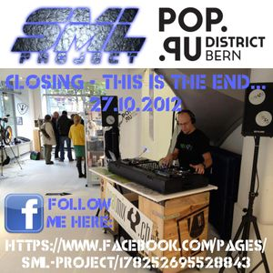 SML Project - Popupdistrict Closing Bern (27.10.12) --> 4h non-stop!