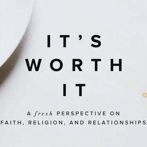 Spiritual Family Is Worth It