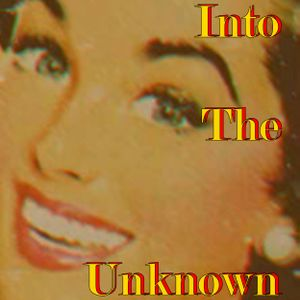 Into The Unknown 61