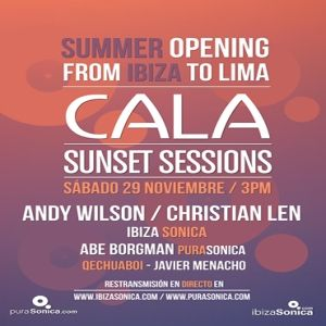 CALA SUNSET SESSIONS - OPENING PARTY - PART 1 - 29 NOV 2014