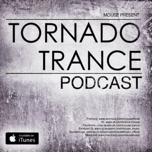 Mouse - Tornado Tance Podcast #56