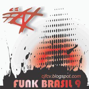 Funk Brasil 9 by cj fcv - http://cjfcv.blogspot.com.br/