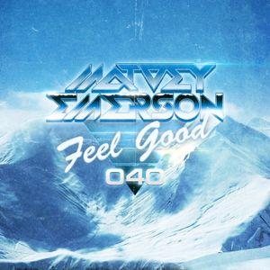 Feel Good #040