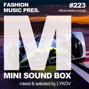 Lykov – Mini Sound Box Volume 223 (Weekly Mixtape)