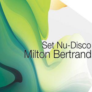 Set Nu-Disco Milton Bertrand