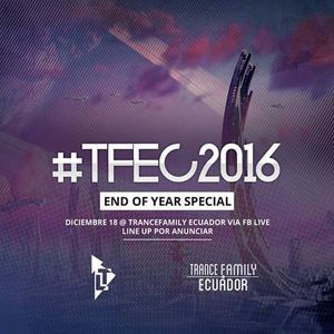 Guest Mix @End of the year special, by Trance Family Ecuador