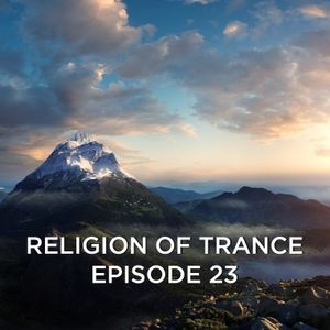 Religion of trance episode 23