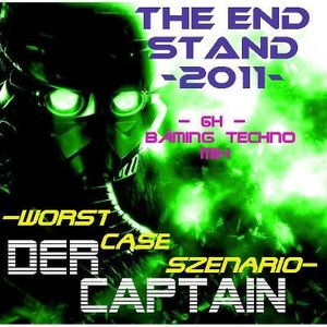 Der Captain - Worst Case - The End Stand 6h mix 30-12-2012