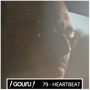 Gouru.fr Podcast 79 - Heartbeat (Dement3d)