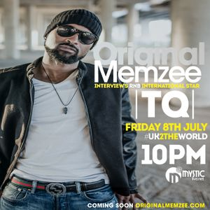 TQ INTERVIEW WITH ORIGINAL MEMZEE #UK2THEWORLD / URBAN HISTORYX SPECIAL 8TH JULY 2016