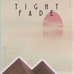 Tight Fade: Simulcast