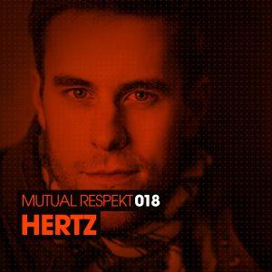 Mutual Respekt 018 with Hertz