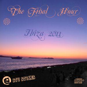 THE FINAL HOUR - IBIZA 2011