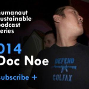 Humanaut Sustainable Podcast Series 014: Doc Noe