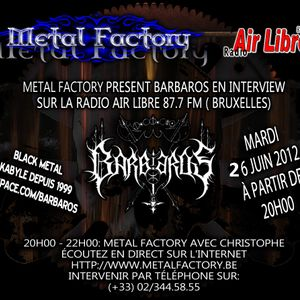 Emission.MetalFactory.sur.Radio.air.libre.26.06.2012 (interview Barbaros)