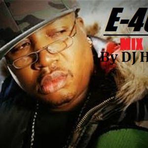 The E40 Mix By DJ HD