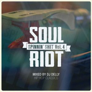 Spinnin' Shit Vol.4 (Hip Hop Classics) mixed by Dj Delly