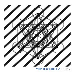 Music & Chillz Vol 2