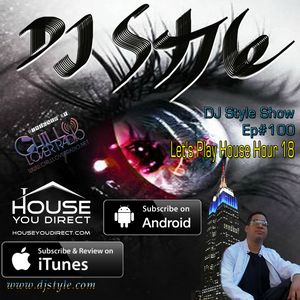 DJ Style Show Ep 100