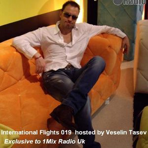 International Flights 019 Hosted & Mixed by Veselin Tasev 01-11-2012 Exclusive to 1Mix Radio uk)