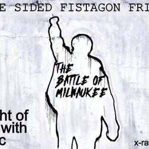 Fistagon Friday, July 10 2020, X Ray Aracde