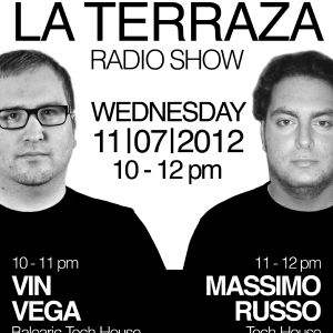 Vin Vega & Massimo Russo - La Terraza Radio Show (11.07.2012)