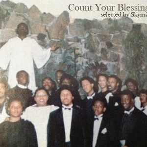 Count Your Blessings selected by Skymark (Gospel, Modern and Crossover Soul)