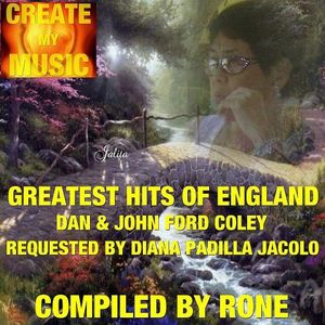 Quot Greatest Hits Of England Dan Amp John Ford Coley By