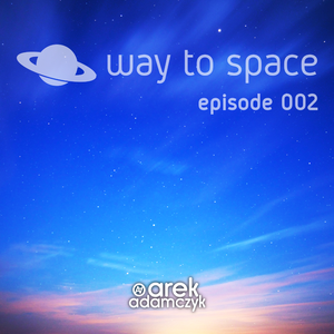 Way to Space - Episode 2