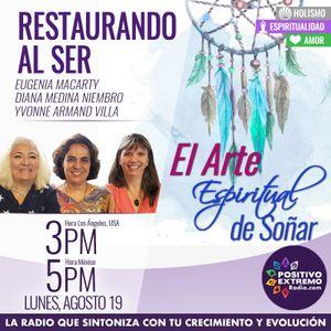 RESTAURANDO AL SER-08-19-19-EL ARTE ESPIRITUAL DE SONAR