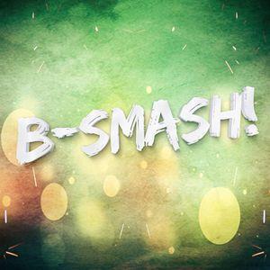 B-Smash! - MashUpMix#1