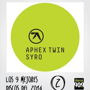 "Top 9 Discos 2014: 2 - Aphex Twin - ""SYRO"""