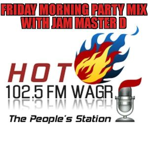 Friday Morning Party Mix 6