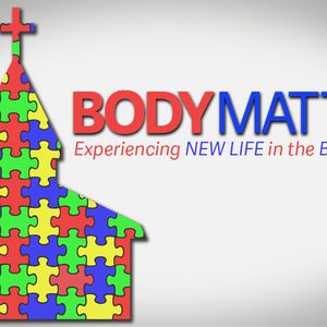Body Matters: As it was...in the Beginning!