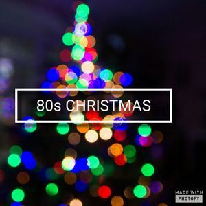 Sounds of the 80s Xmas part 2