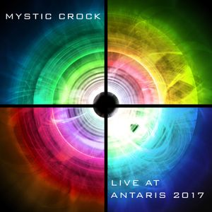 Mystic Crock live @ Antaris 2017