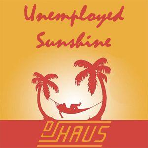 Unemployed Sunshine