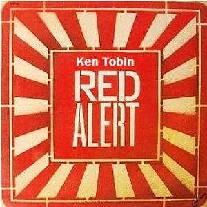 Ken Tobin - Red Alert