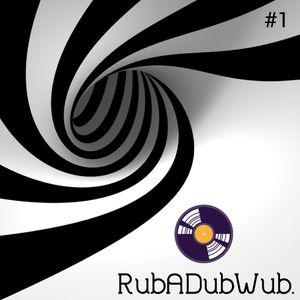 RubADubWub. #1
